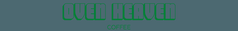 OVEN HEAVEN COFFEE